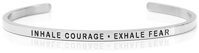 INHALE COURAGE - EXHALE FEAR SS